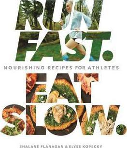 Run Fast Eat Slow 2.jpg