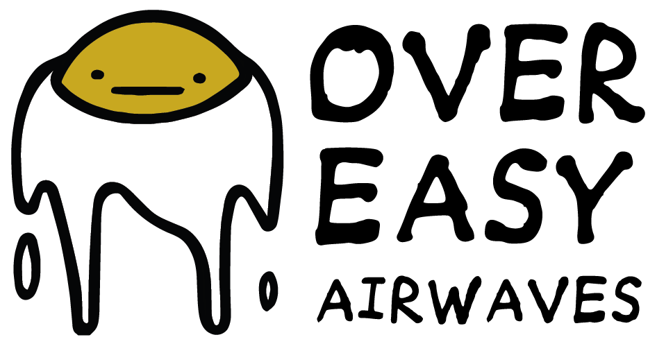 Over Easy Airwaves
