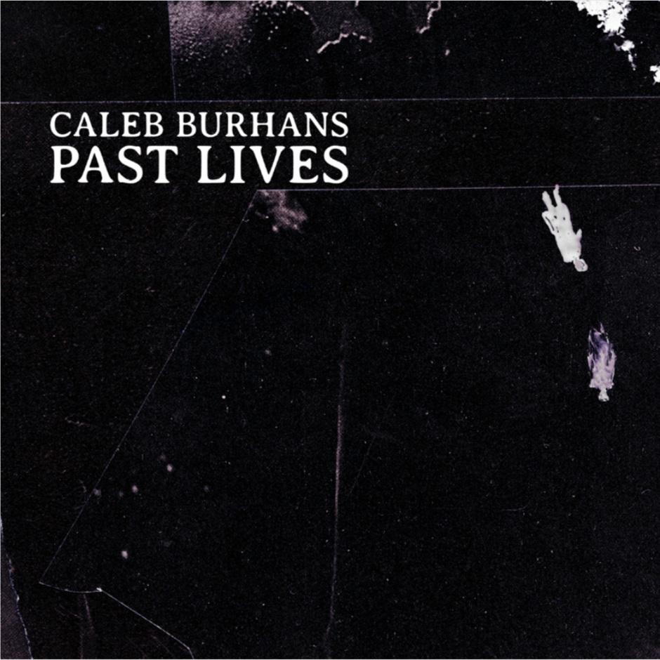 CALEB BURHANS   Contritus    MORE INFORMATION