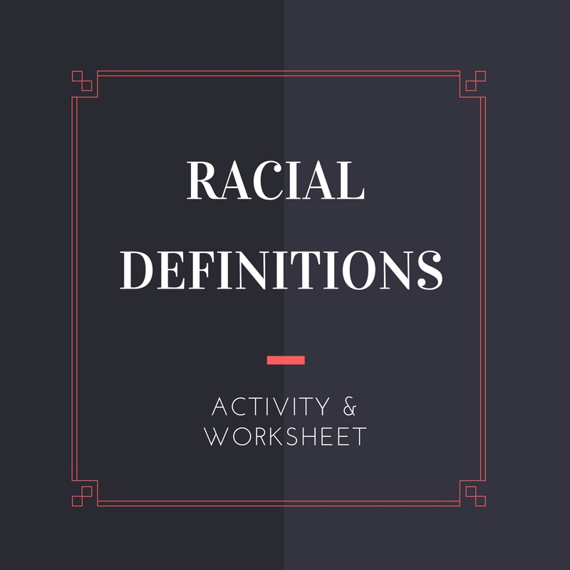 doingthegoodwork-racial-definitions-worksheet.jpg