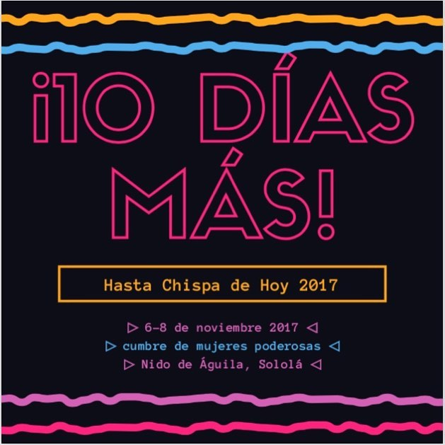 ¡Que emocionante!- solamente 10 días hasta que 50 mujeres poderosas se reúnan! #YoSoyChispa