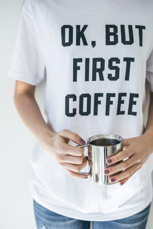 Ok, But First Coffee.jpg