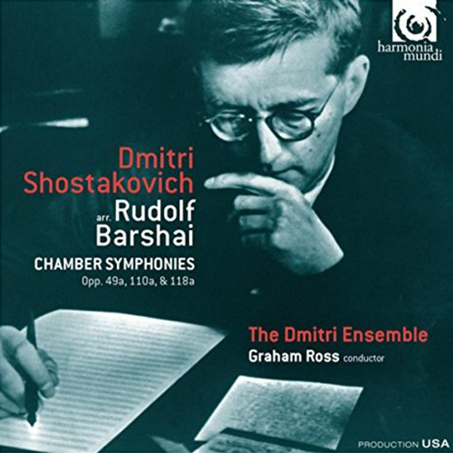 Chamber Symphonies | Dmitri Shostakovich    Jamie Campbell - Leader    The Dmitri Ensemble conducted by Graham Ross