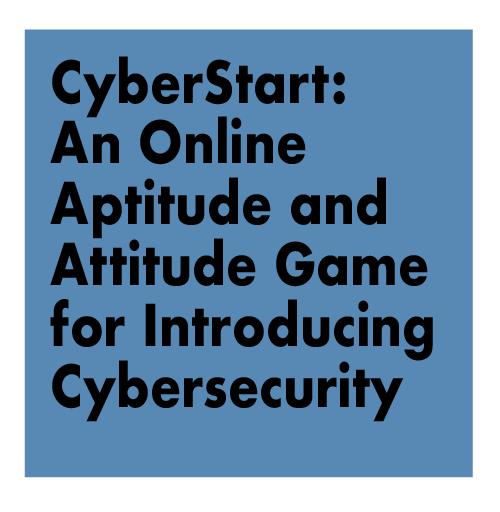 CyberStart: An Online Aptitude and Attitude Game for Introducing Cybersecurity