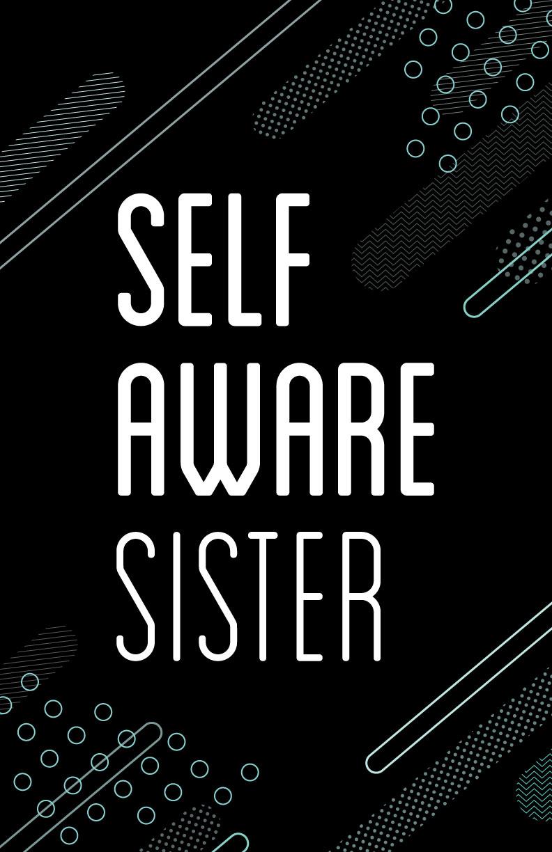 Self_Aware_Sister.jpg