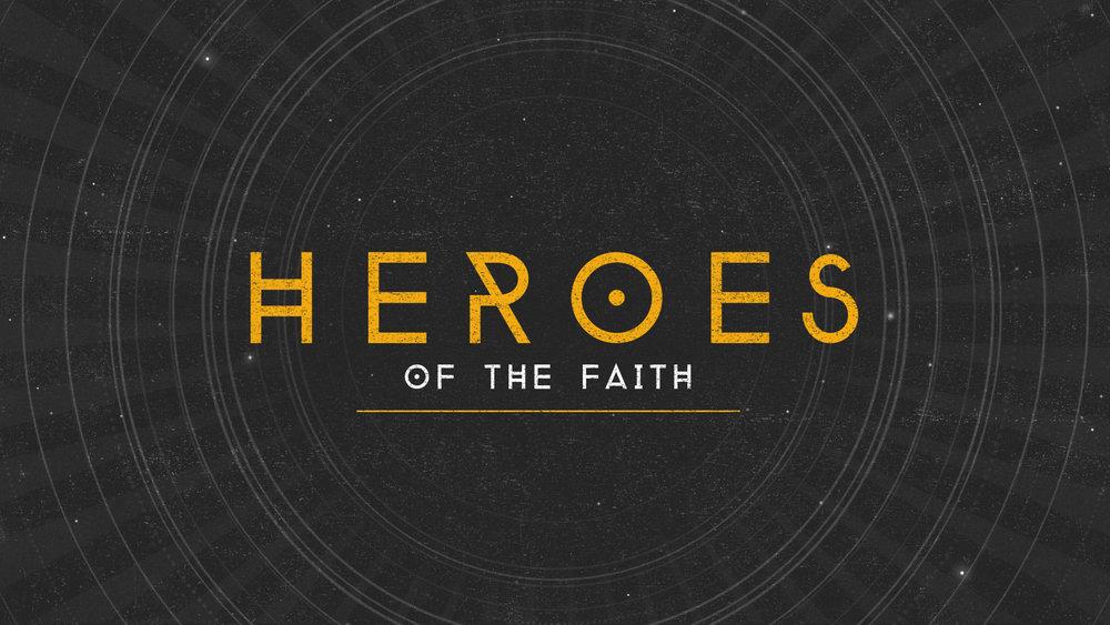 Heroes-of-the-Faith_TITLE.jpg