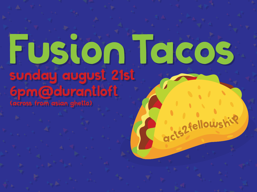 acts2fellowship-christian-fellowship-college-berkeley-fusion-tacos