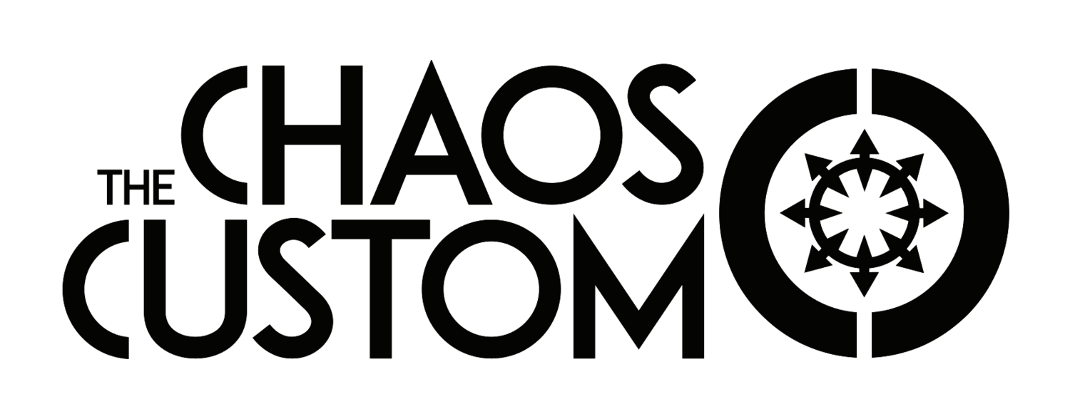 The CHAOS Custom