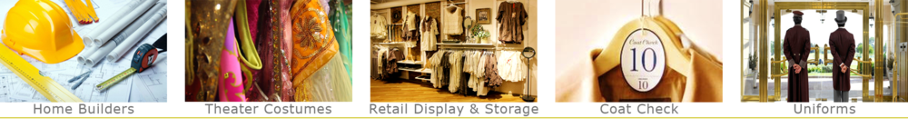Home Builders, Theater Constumes, Retail Display & Storage, Coat Check, Uniforms