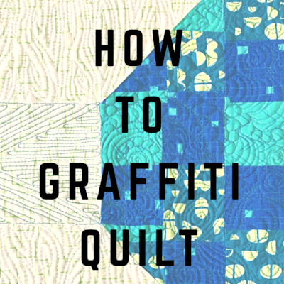 How To Graffiti Quilt by HollyAnne Knight of String and Story