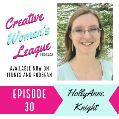 Creative Women's League: HollyAnne Knight