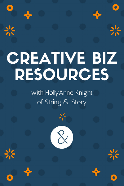 Creative Business Resources with HollyAnne Knight of String & Story