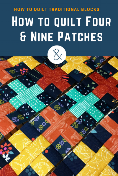 How to Quilt Four & Nine Patches with HollyAnne Knight of String & Story