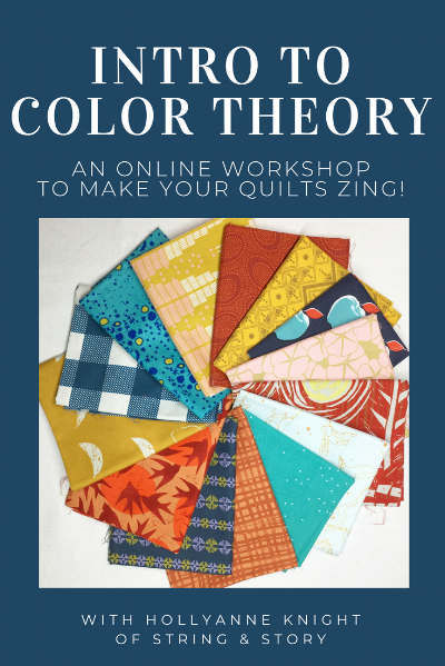 Intro to Color Theory Online Workshop with HollyAnne Knight of String & Story