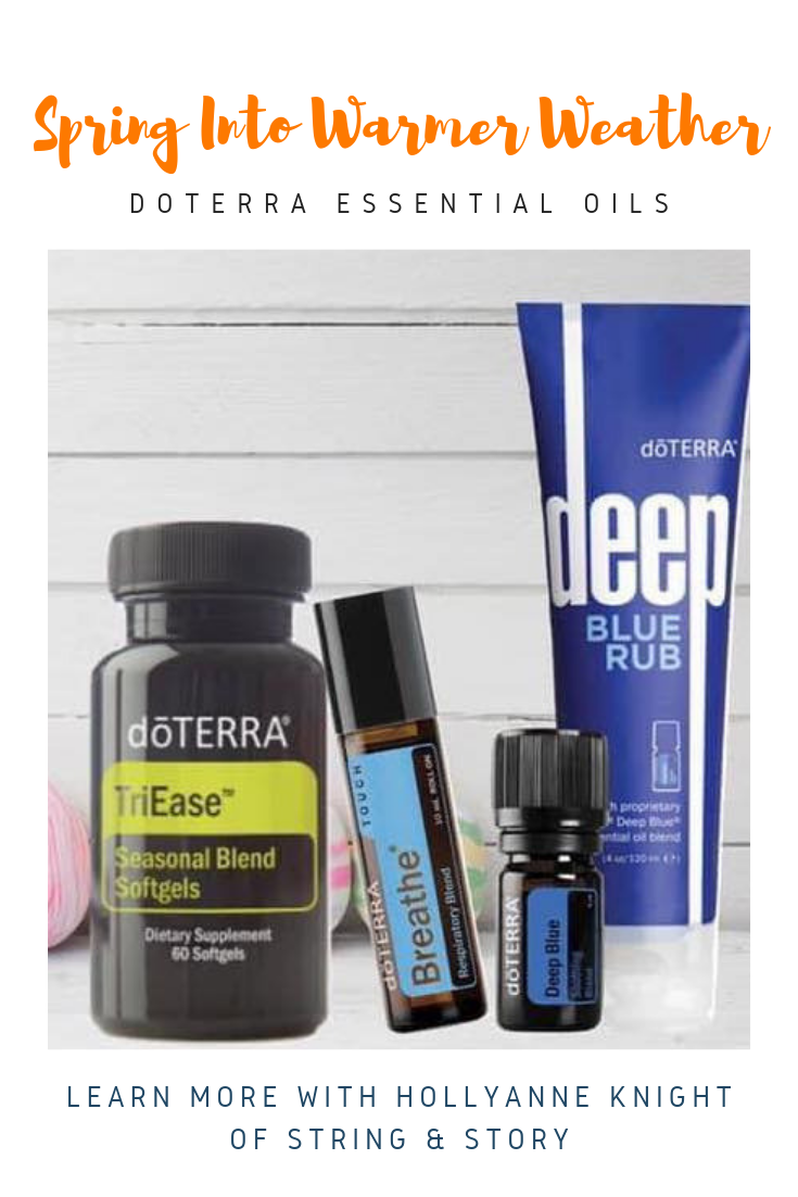 Spring into Warmer Weather with doTERRA Essential Oils and HollyAnne Knight of String & Story
