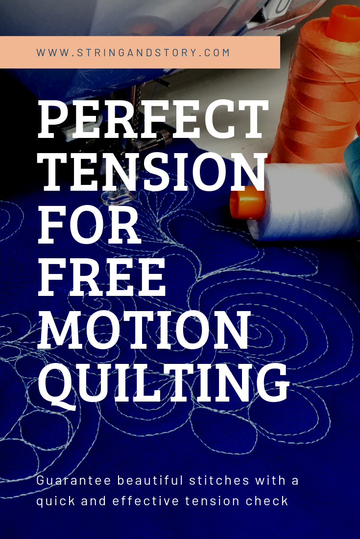 How to Have Perfect Sewing Machine Tension for Free Motion