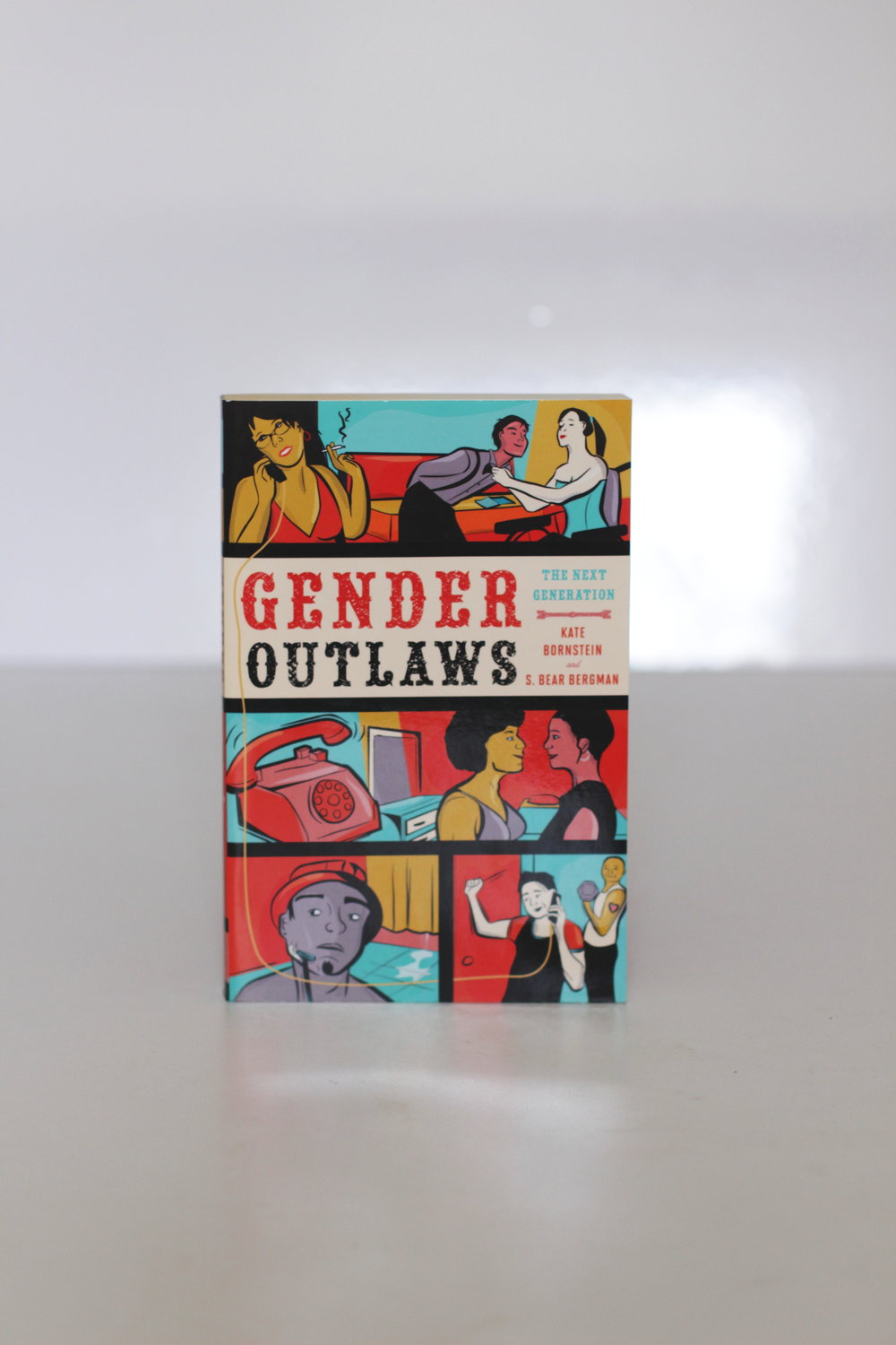 Gender Outlaws: The Next Generation – Kate Bornstein and S. Bear Bergman