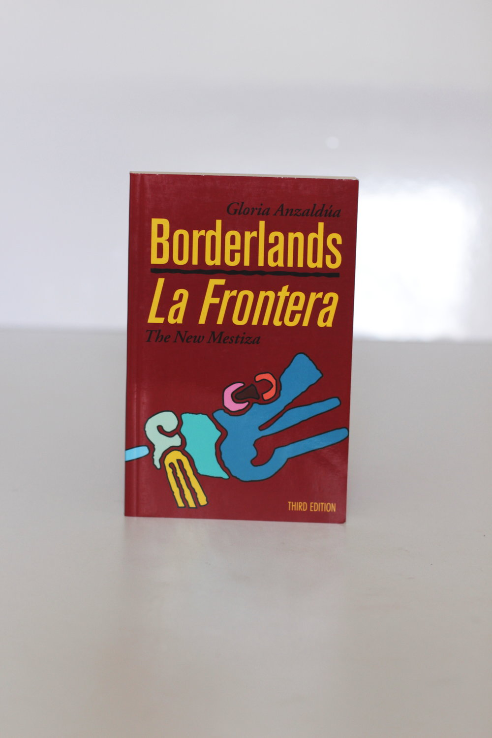 Borderlands: La Frontera – Gloria Anzaldua