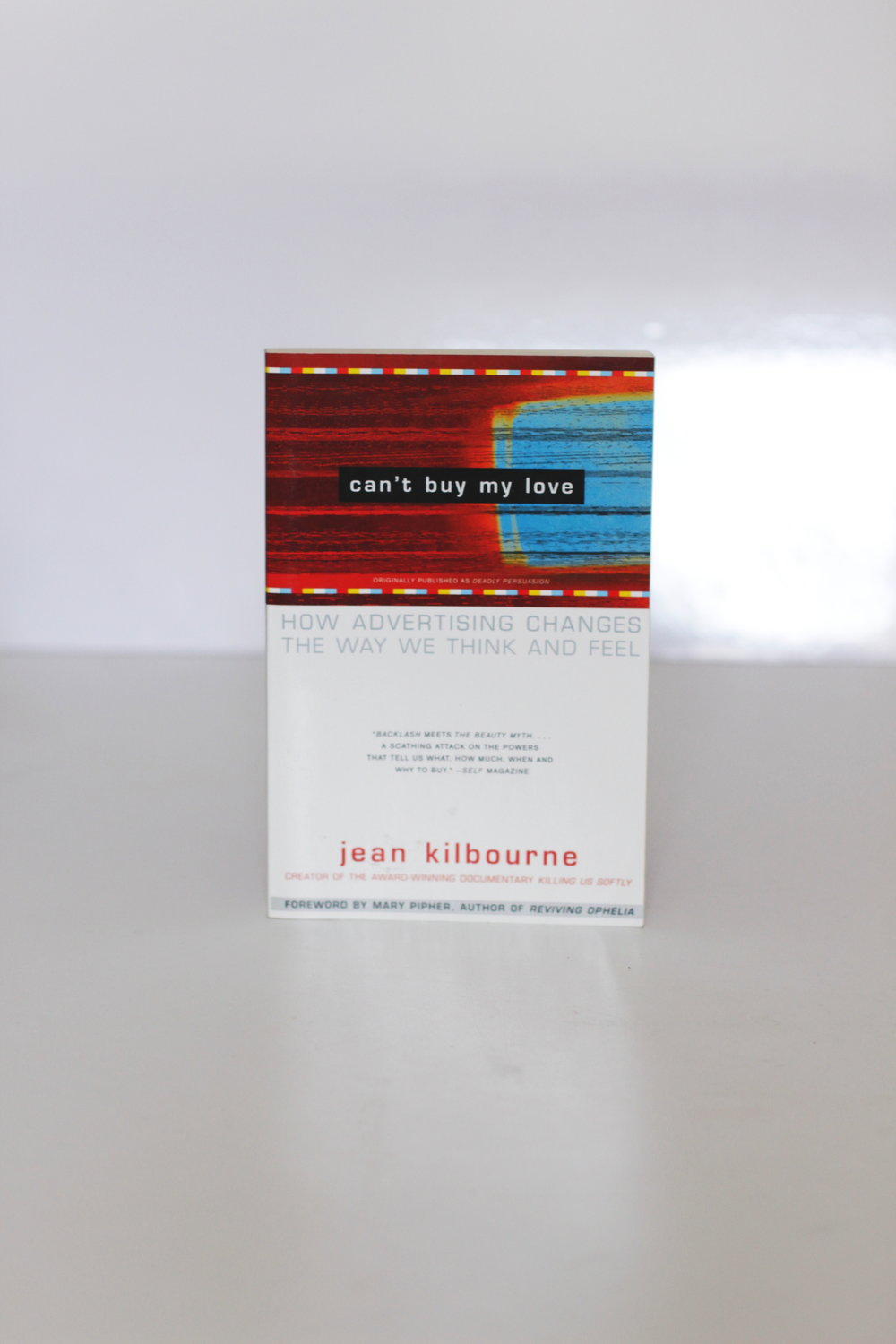 Can't Buy My Love - Jean Kilbourne