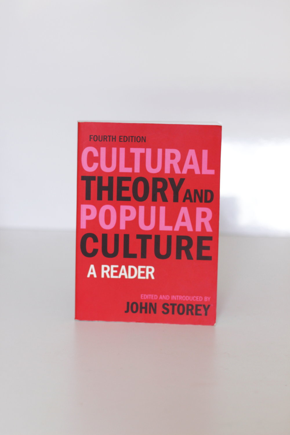 Cultural Theory and Popular Culture: A Reader – John Storey