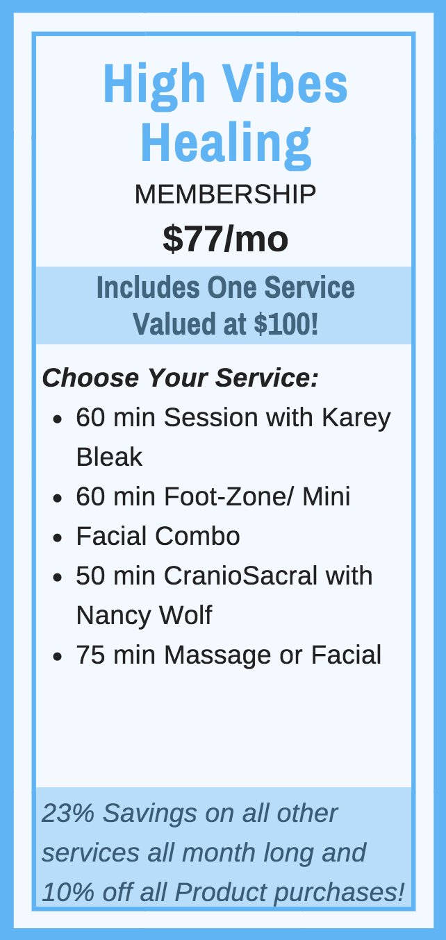 Good For:   -60 min Session with Karey Bleak  -60 min Foot-Zone/Mini Facial Combo  -50 min CranioSacral with Nancy Wolf  -75 min Massage  - 75 min Facial  *23% Savings on all other services all month long & 10% off all Product purchases!