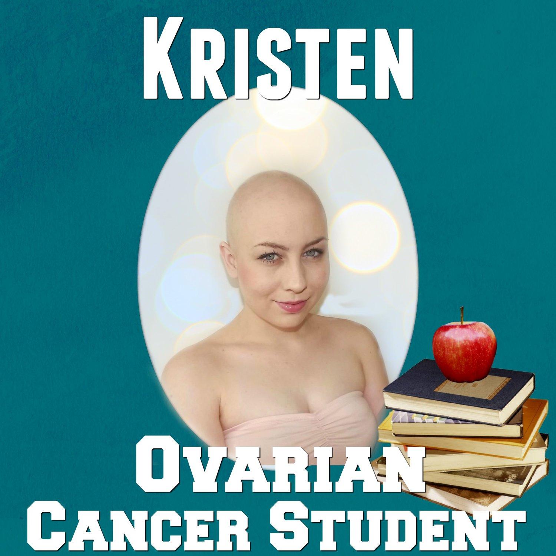 Cancer Gradovarian Cancer Student Kristen