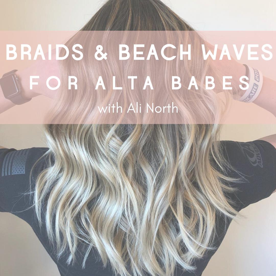 Braids Beach Waves For Alta Babes Ace