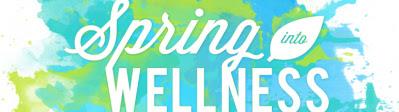 Spring into wellness.jpg