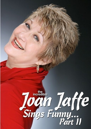 Joan Jaffe Sings Funny...Part II