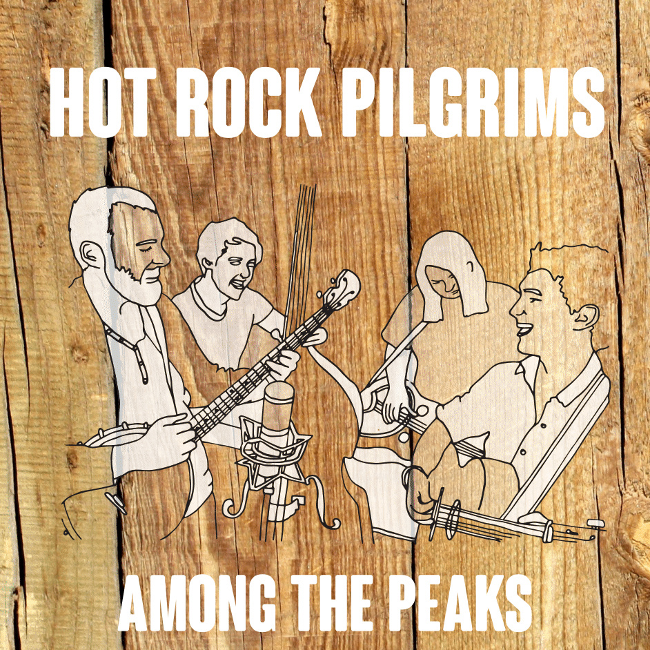 Artist:  The Hot Rock Pilgrims   Title:  Among the Peaks EP   Credit:  Mixing   Year:  2015