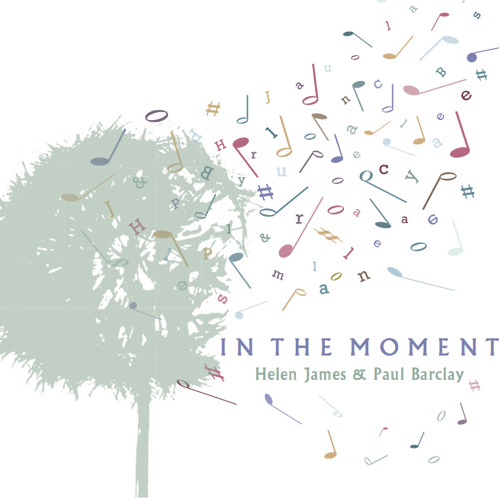 Artist:  Helen James & Paul Barclay   Title : In The Moment   Credit:  Recording, Mixing, Mastering   Year  2015