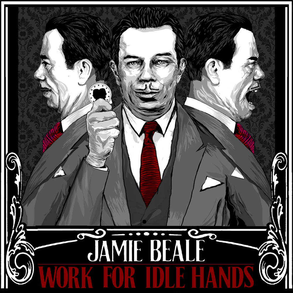 Artist:  Jamie Beale   Title:  Work for Idle Hands   Credit:  Recording, Mixing   Year:  2012