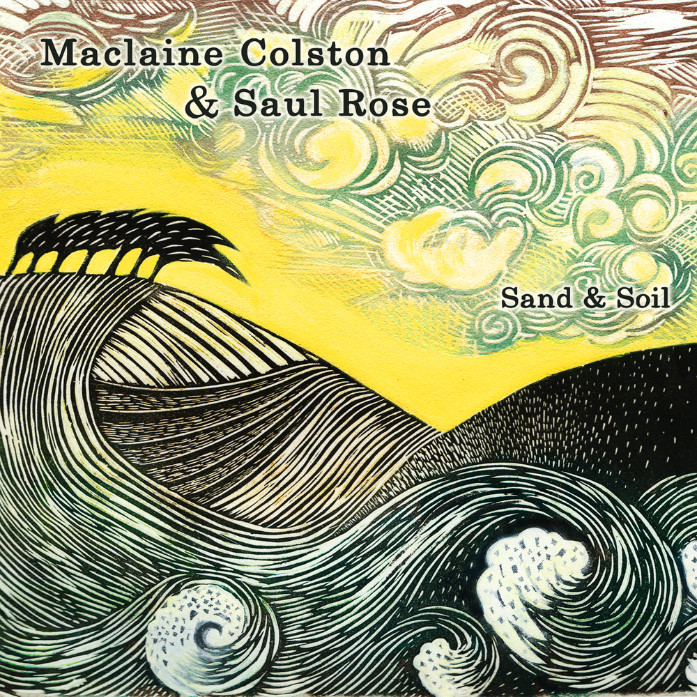 Artist:  Maclaine Colston & Saul Rose   Title:  Sand & Soil   Credit:  Producer, Restoration, Recording, Mixing, Mastering   Year:  2009