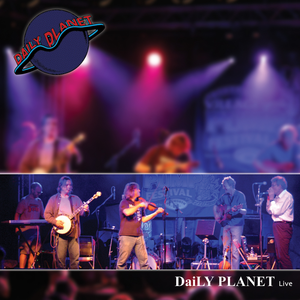 Artist:  Daily Planet   Title:  Live   Credit:  Co-Producer, Recording, Mixing   Year:  2007