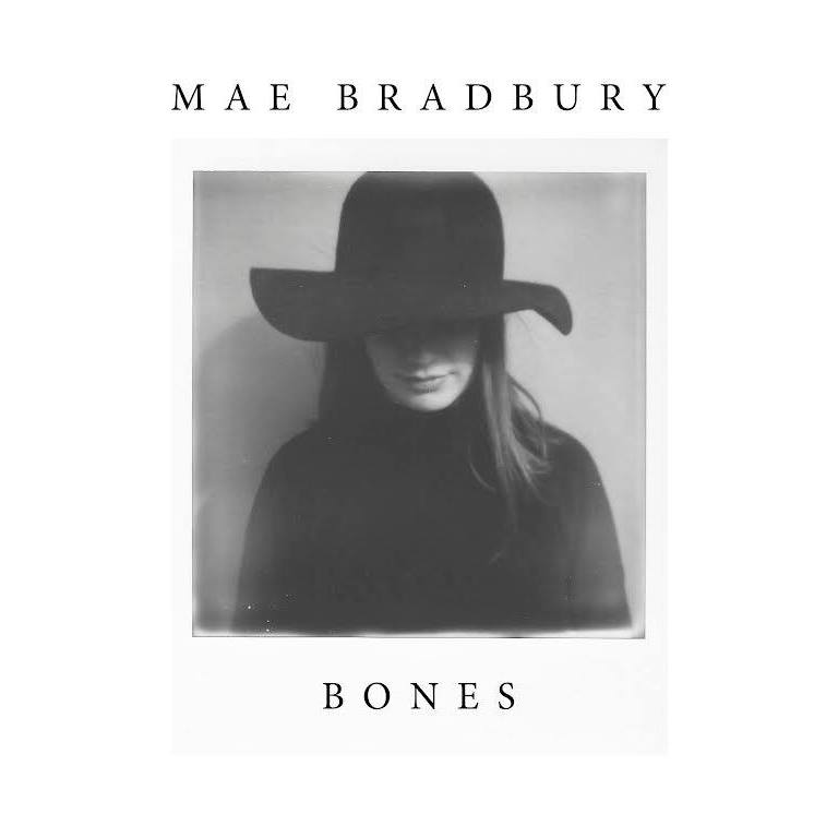 Artist:  Mae Bradbury   Title:  Bones EP   Credit:  Mastering   Year: 2017