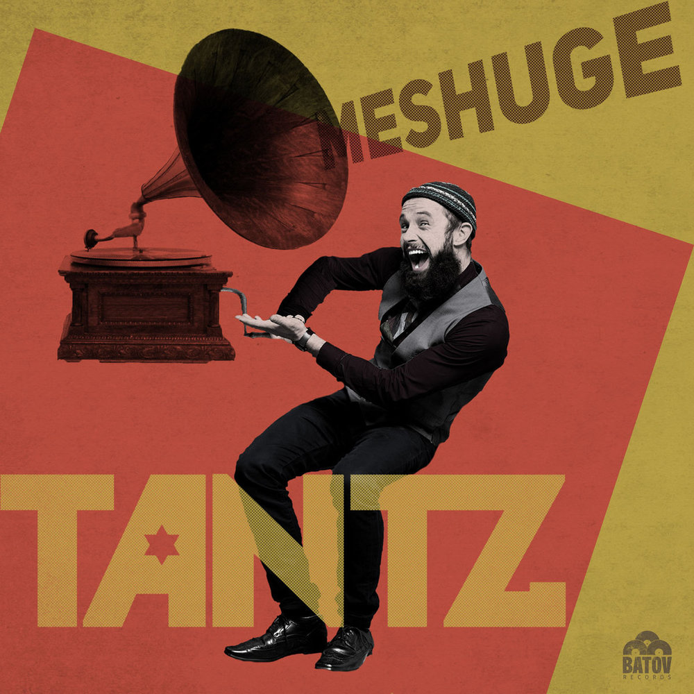 Artist:   Tantz    Title:  Meshuge (Single)   Credit:  Mastering   Year:  2017