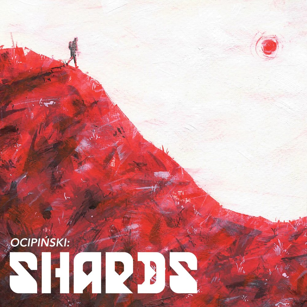Artist:  Ocipinski   Title:  Shards (Single)   Credit:  Mastering   Year:  2018