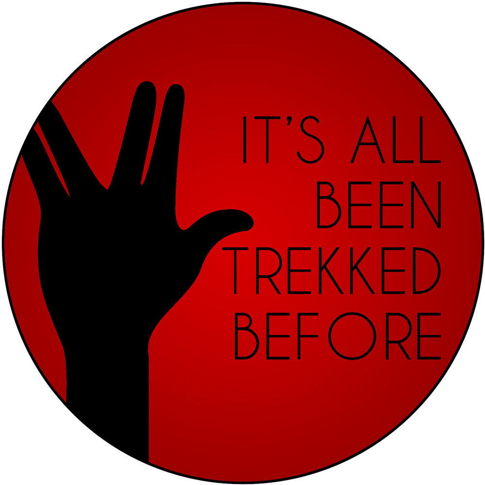 It's All Been Trekked Before - A podcast in which Stephen Woosley, Jerome Wetzel, Amanda Iman, Keith Jackson, Barbara Barnett, and others embark on a Star Trek re-watch from the very beginning, with in-depth analysis of each episode. Join us on our journey!