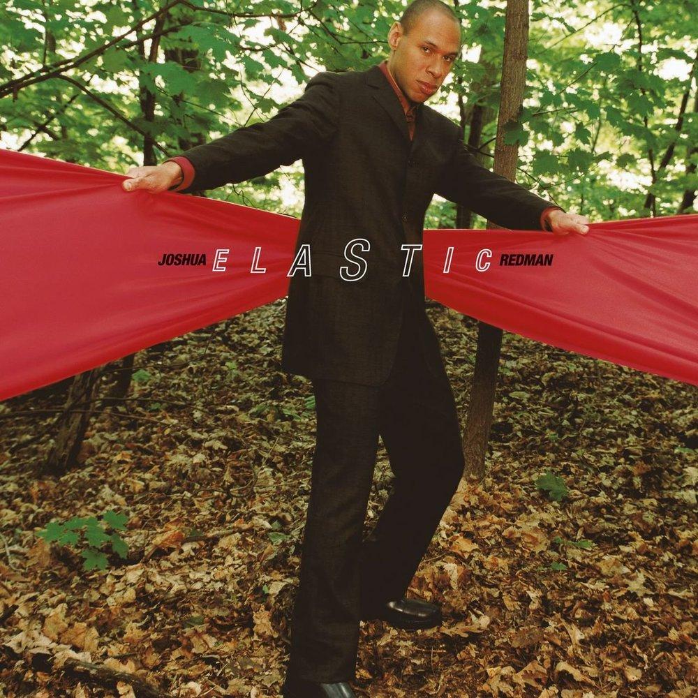 Joshua Redman Elastic