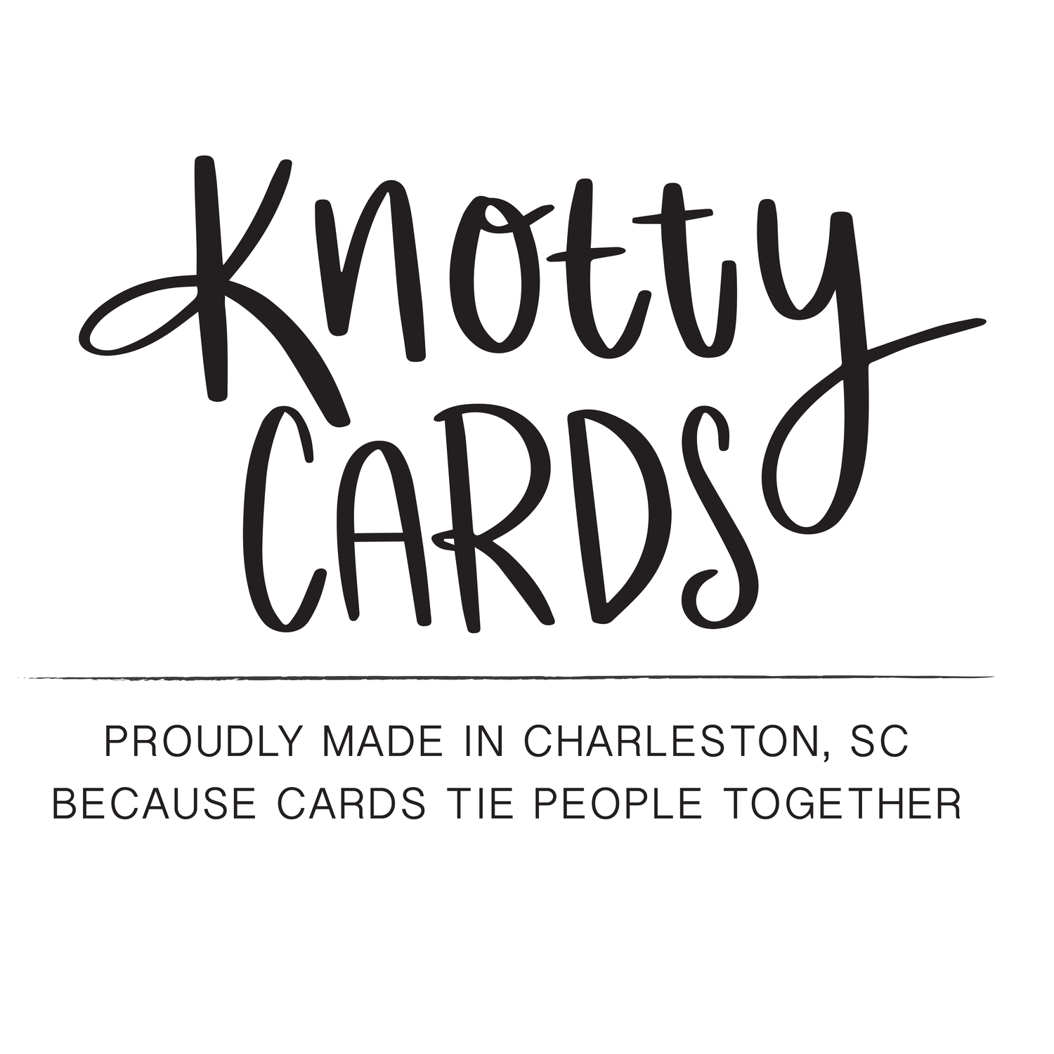 Knotty Cards ________ Paper Goods + Gifts _______ Charleston, South Carolina