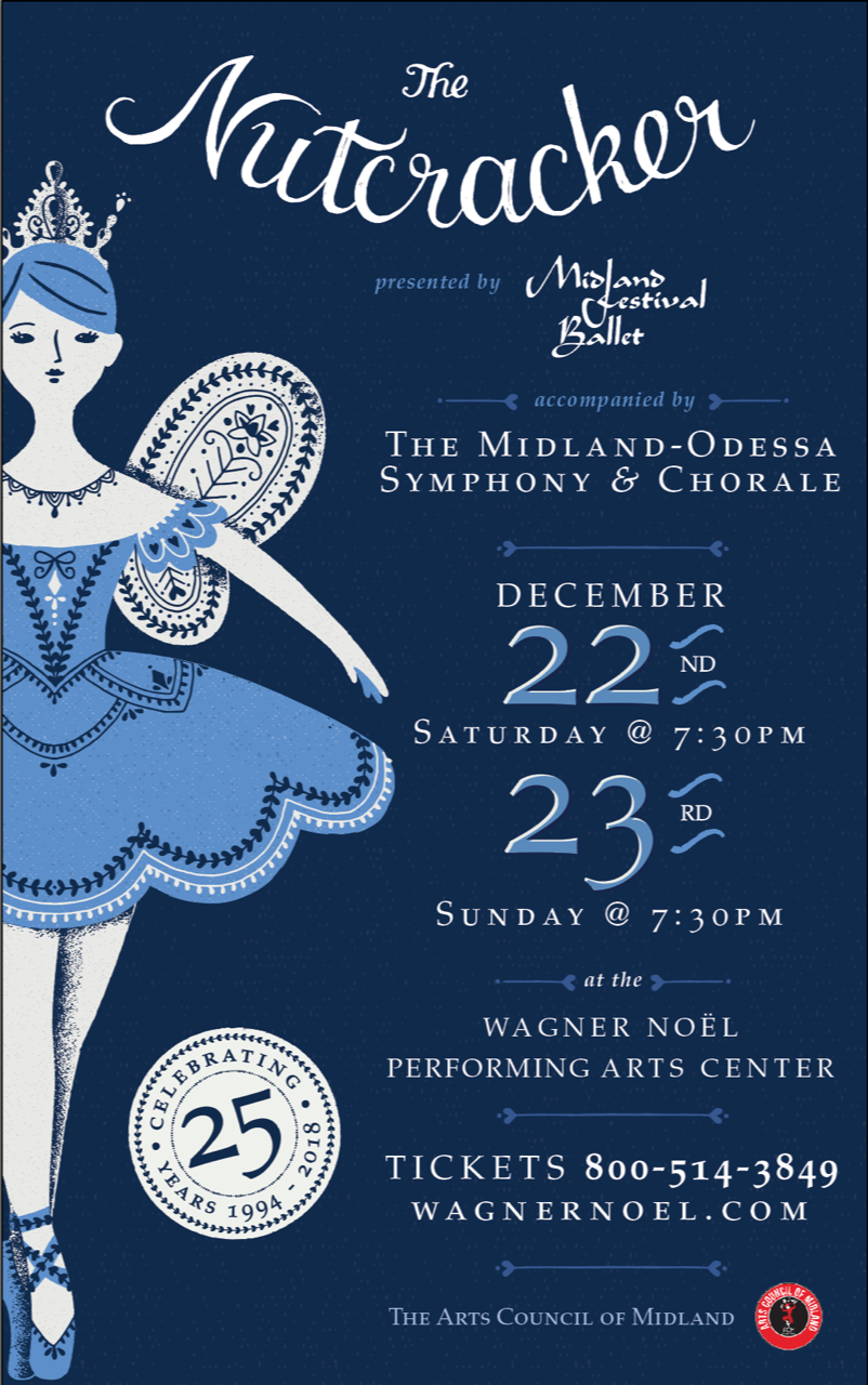 The Nutcracker - Join Midland Festival Ballet for their 25th Anniversary production of The Nutcracker!Featuring Special Guests Karina Gonzalez and Ian Casady of the Houston Ballet as the Sugarplum Fairy and her Cavalier!A cast of over 100 local performers will also be joined by MFB Alumna Lindsey Croop and Anthony Spaulding of the Dance Theatre of Harlem and special guests from Ballet San Antonio, Boulder Ballet, and others.Once the clock strikes midnight Clara travels through a world of battling mice and toy soldiers, dancing snowflakes, and the wonderful Land of Sweets.Tchaikovsky's beloved melodies will be played by the Midland-Odessa Symphony & Chorale.Don't miss this Permian Basin holiday tradition!