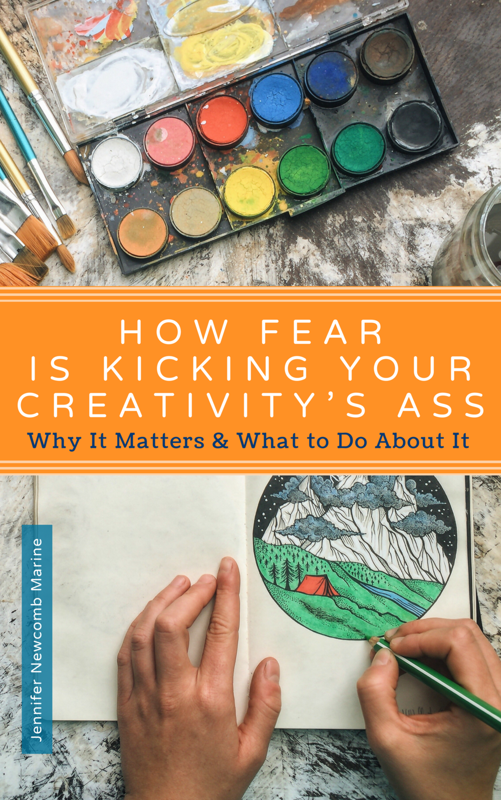 Kindle Cover - How Fear is Kicking Your Creativitys Ass.png