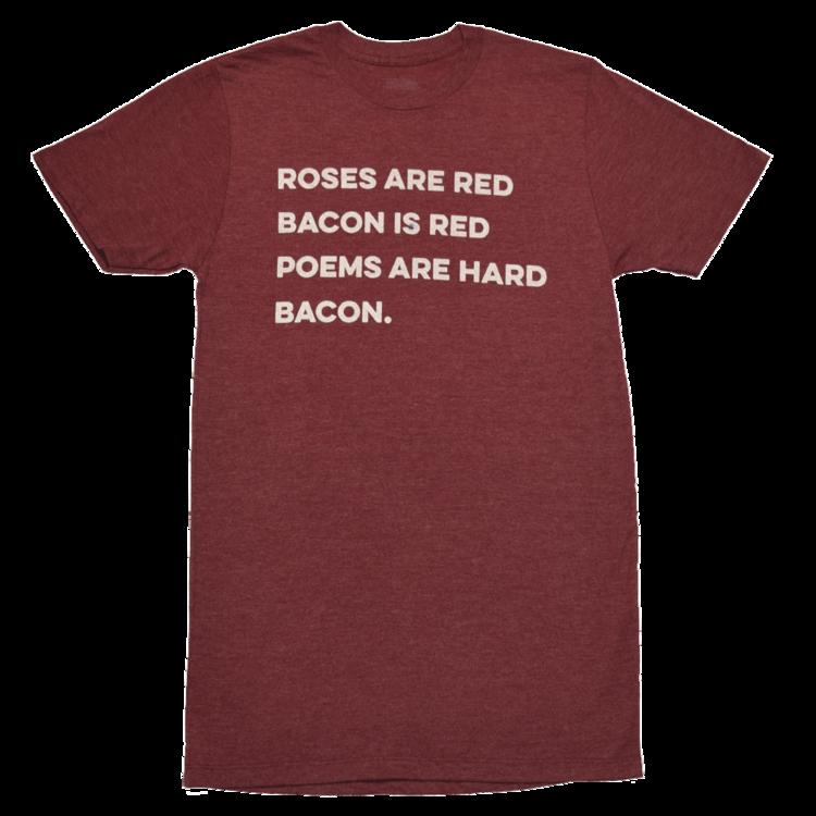 Bacon Poem t-shirt — LARD & SAVOR Funny T-Shirts, Clothing & Apparel