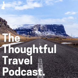 The Thoughtful Travel Podcast. Chats with travel writers, photographers, travel bloggers and travel lovers about topics centered around why we love traveling and what we learn from it. Click to listen  Ep.56,   Ep.58 ,  Ep.61  and  Ep.81
