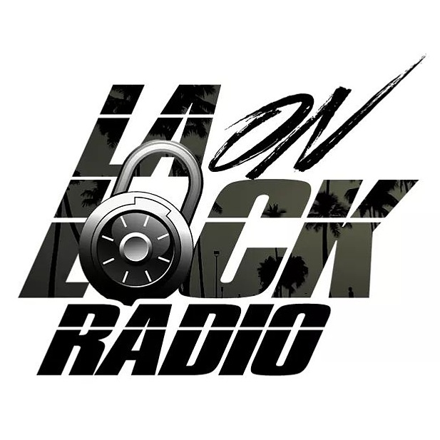LA On Lock Radio - Every Monday 8pm-10pm | Mixes by @N3OnTheTrack