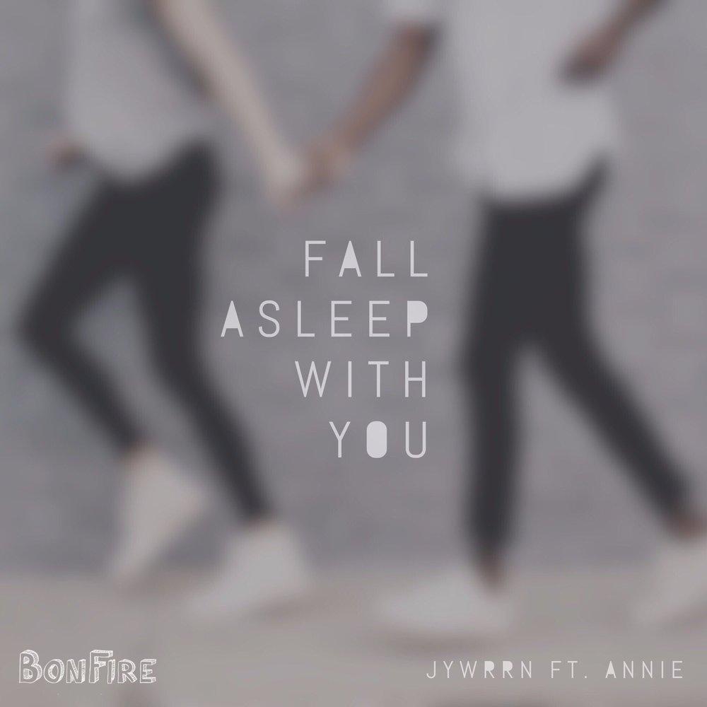 fall asleep with you.jpg