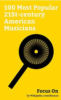 100MostPopularCenturyAmericanMusicians.png