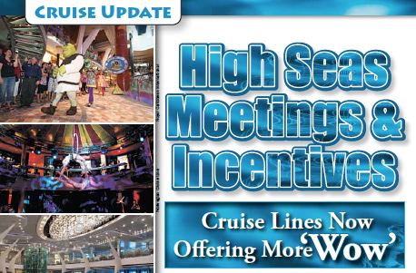 2011 March, Corporate & Incentive Travel —High Seas Meetings & Incentives Cruise Line Now Offering More