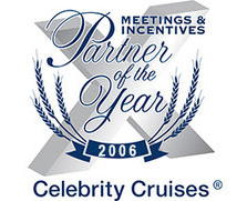 2006 Celebrity CruisesCorporate Meeting & IncentiveAccount Of The Year -