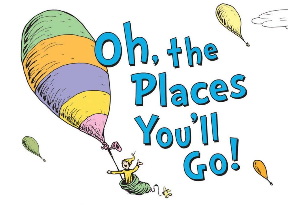 Oh the Places You'll Go.jpg